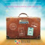 Como se preparar financeiramente para uma viagem internacional com crianças