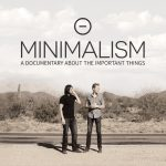 Minimalismo: o que é importante na sua vida?
