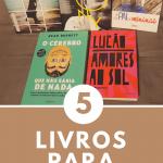 Amor pelos livros e um dica por mês até o final do ano