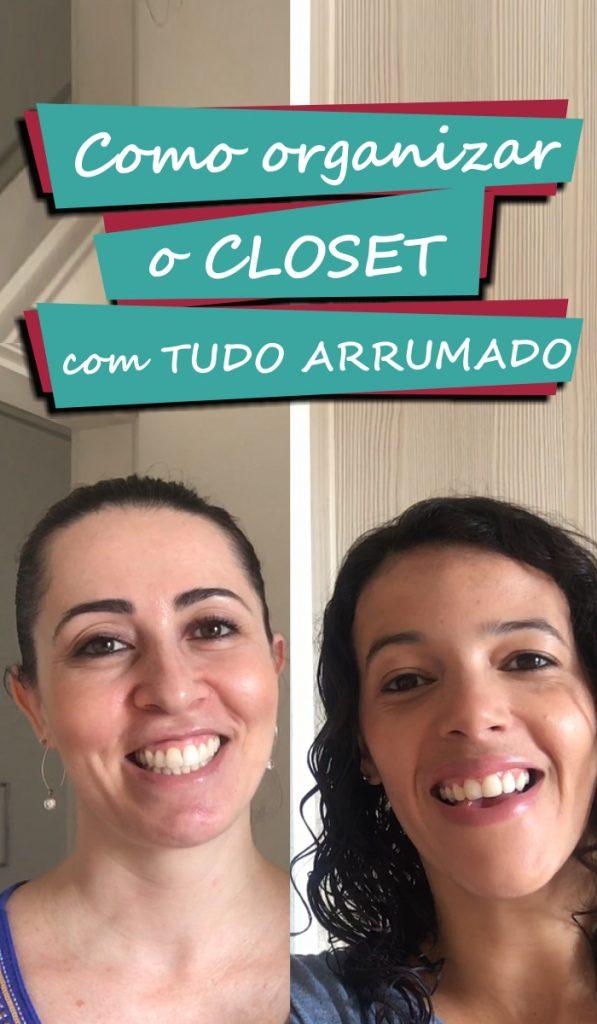 Aprenda a organizar o closet